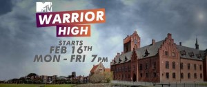 MTV announces the launch of a brand new drama series 'MTV Warrior High'