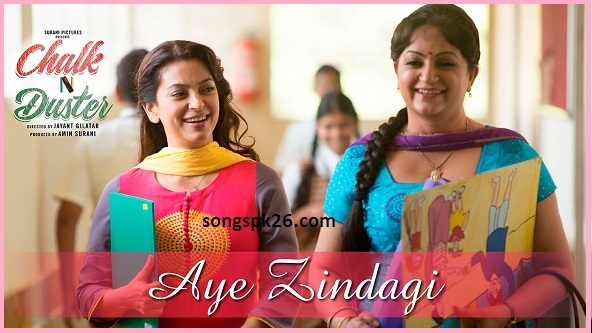 Aye-Zindagi-Chalk-N-Duster-2016-Full-720p-HD-Video-Song-Download