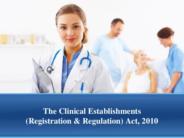 the-clinical-establishments-registration-regulation-act-mithun-kherde-1-638