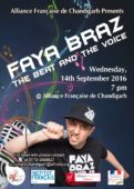 FAYA BRAZ goes live tomorrow @ Alliance Francaise de Chandigarh!