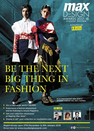 MAX DESIGN AWARDS 2017-18 Students Edition be The Next Big Thing In Fashion